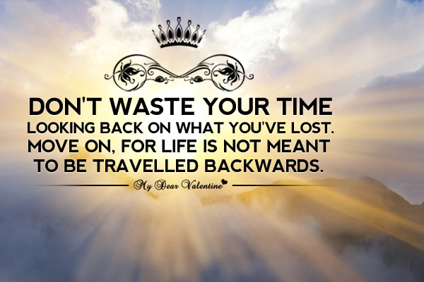 inspirational-quotes-dont-waste-your-time-looking-back